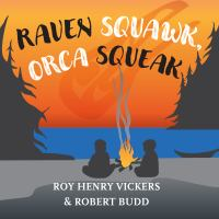 Cover of Raven Squawk, Orca Squeak