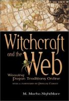 Witchcraft and the Web