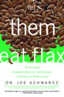 Let Them Eat Flax