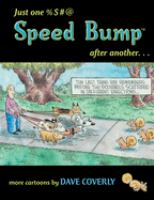 Just One %$#@ Speed Bump After Another