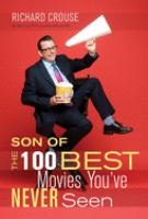 The Son of the 100 Best Movies You've Never Seen