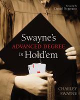 Swayne's Advanced Degree in Hold 'em