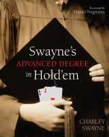 Swayne's Advanced Degree in Hold'em