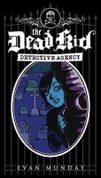 The Dedd Kid Detective Agency