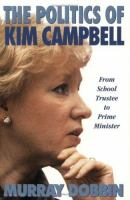 The Politics of Kim Campbell
