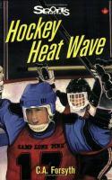 Hockey Heat Wave
