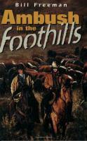 Ambush in the Foothills