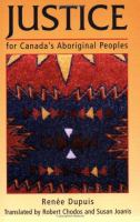 Justice for Canada's Aboriginal Peoples