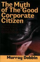 The Myth of the Good Corporate Citizen