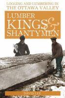 Lumber Kings and Shantymen