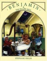 Benjamin & the Pillow Saga