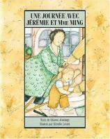 Une journee avec Jeremie et Mme Ming