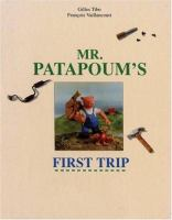 Mr. Patapoum's First Trip