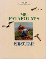 Mr. Patapoum's First Trip
