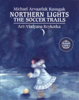 Northern Lights:The Soccer Trails