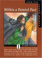 Within A Painted Past