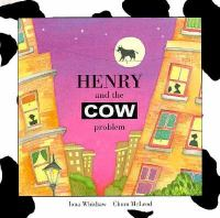 Henry and the Cow Problem