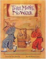 Three Monks, No Water