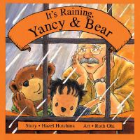It's Raining, Yancy & Bear