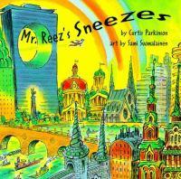 Mr. Reez's Sneezes