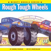 Rough, Tough Wheels