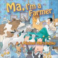 Ma, I'm A Farmer