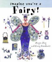 Imagine You're A Fairy