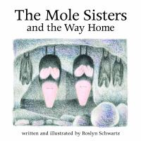 The Mole Sisters and the Way Home