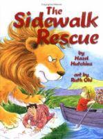 The Sidewalk Rescue