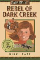 Rebel of Dark Creek