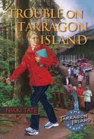 Trouble On Tarragon Island