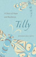 Tilly : a story of hope and resilience