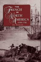 The French in North America, 1500-1783