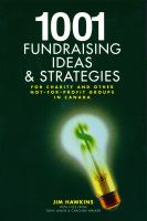1001 Fundraising Ideas & Strategies for Charity and Other Not-for-profit Groups in Canada