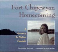Fort Chipewyan Homecoming
