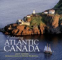 Celebrating Atlantic Canada