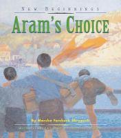Aram's Choice