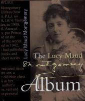 The Lucy Maud Montgomery Album