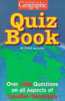 Canadian Geographic Quiz Book