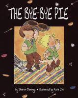 The Bye-bye Pie