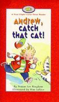 Andrew, Catch That Cat!