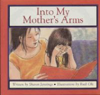Into My Mother's Arms