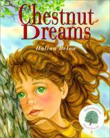Chestnut Dreams