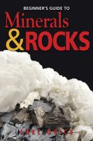 Beginner's Guide to Minerals and Rocks