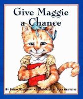 Give Maggie A Chance