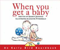 When You Get A Baby