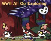 We'll All Go Exploring