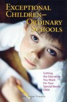 Exceptional Children--ordinary Schools