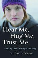 Hear Me, Hug Me, Trust Me