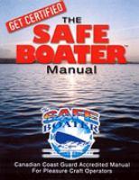 The Safe Boater Training Program for Pleasure Craft Operators